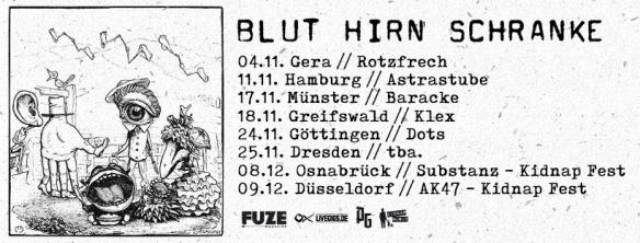 Blut Hirn Schranke Auf Tour Kidnap Music